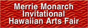 Merrie Monarch Hawaiian Arts Fair